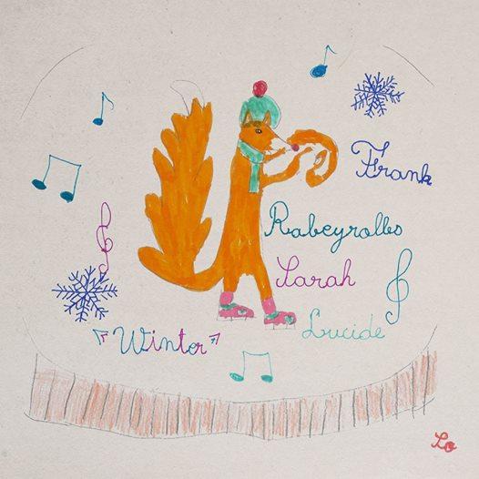 Frank Rabeyrolles/Sarah Lucide – Winter