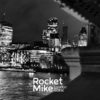 Rocket Mike - London Gothic