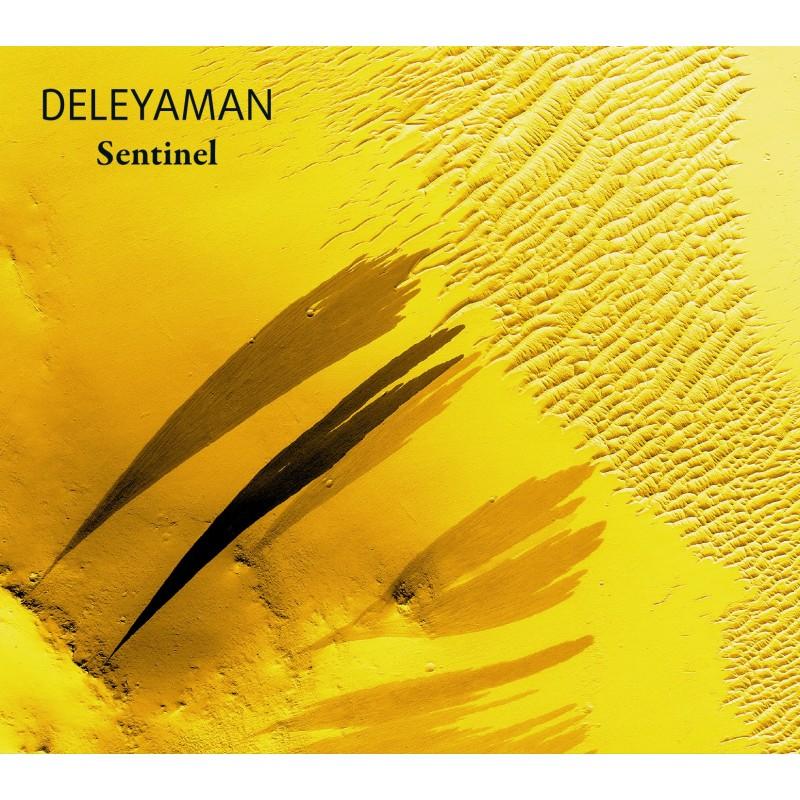 Deleyaman – Sentinel