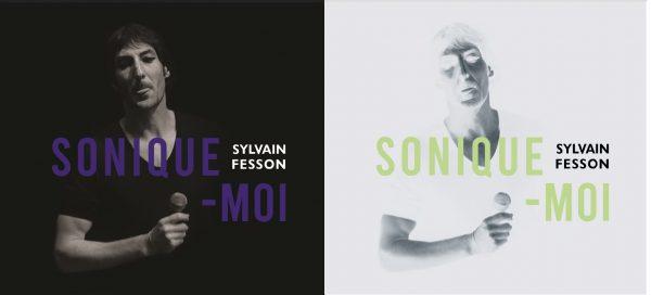 """""""Sonique-Moi"""" de Sylvain Fesson : un album et ses belles """"Séquelles"""" à soutenir - 3ème Partie"""