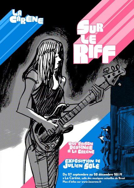 """Exposition """"Sur le Riff"""" par Julien Solé"""
