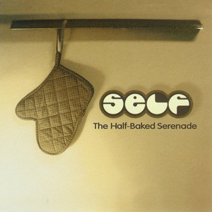 The Half-Baked Serenade
