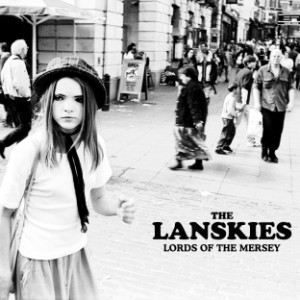the lanskies - lords of the mersey