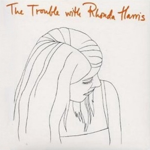 The Trouble with Rhonda Harris