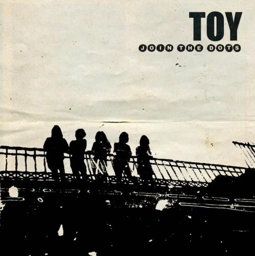 Toy : Join The Dots en écoute intégrale