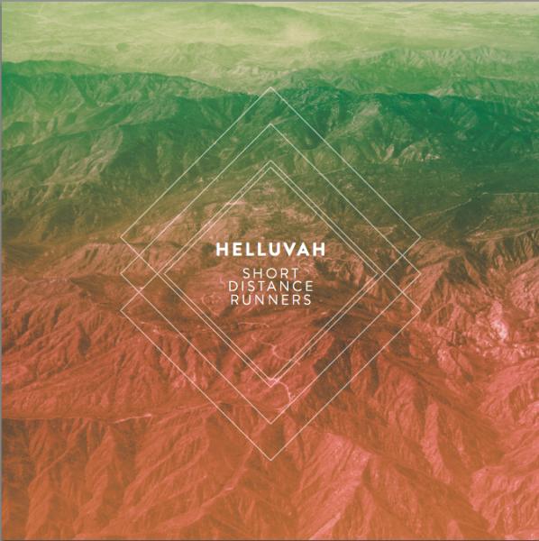 Helluvah : EP, album et concerts