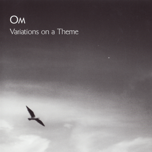 OM- Variations On A Theme