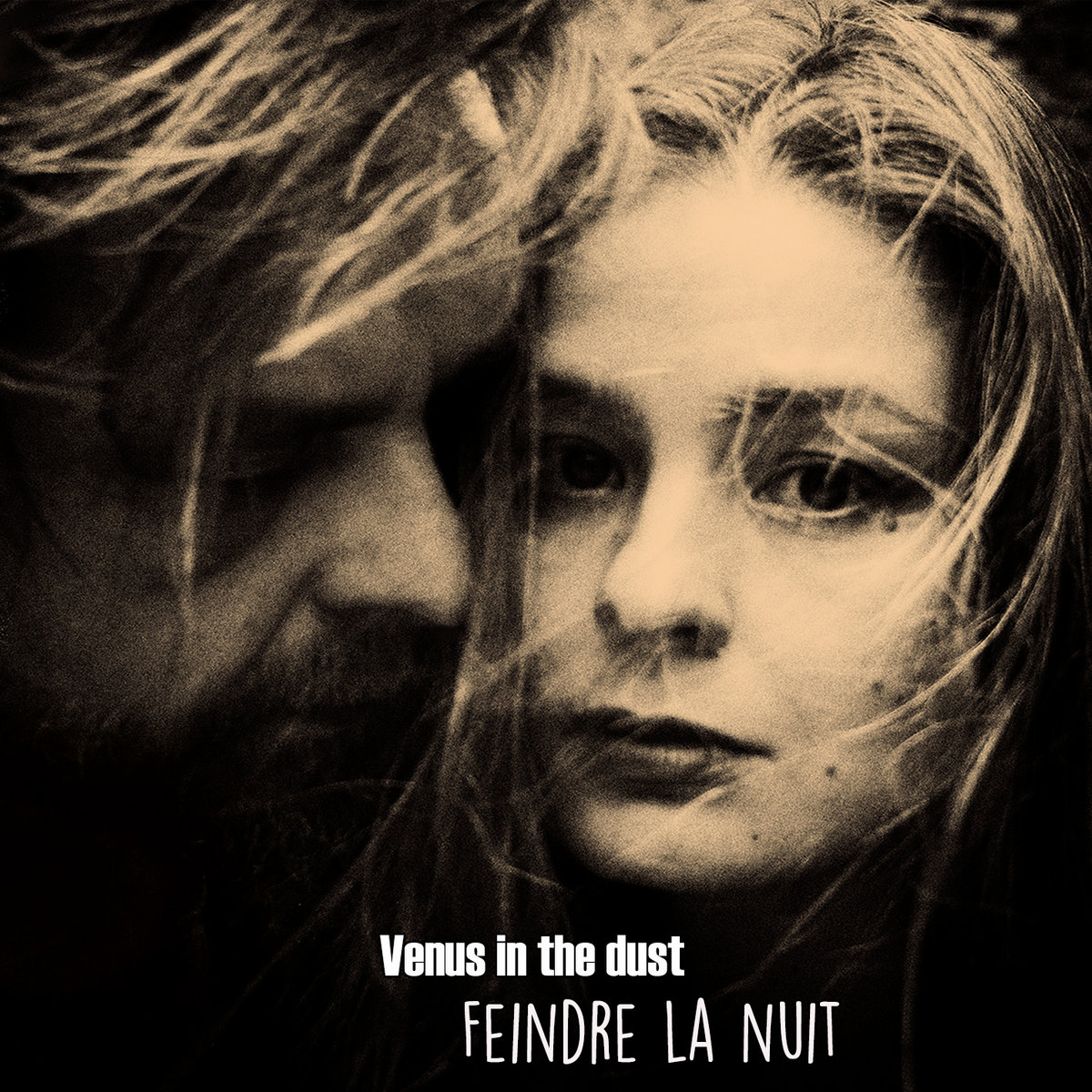 Venus In The Dust – Feindre La Nuit