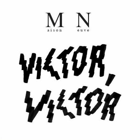 Victor, Victor