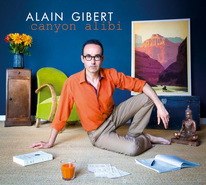 Alain Gibert – Canyon Alibi