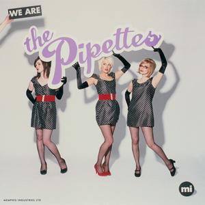 The Pipettes The Pipettes - We Are The Pipettes