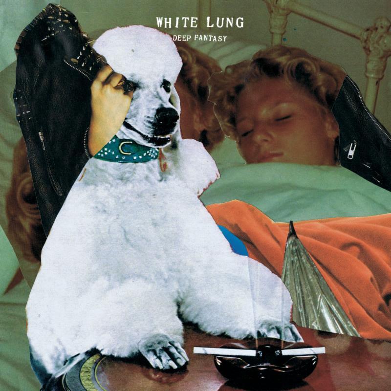 White Lung Deep Fantasy cover